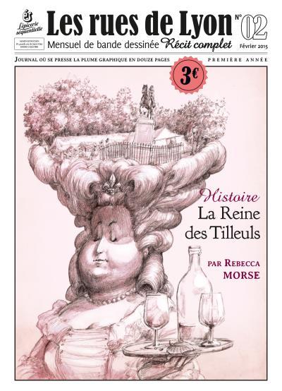Les rues de Lyon - Tome 2 : La reine des tilleuls