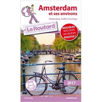 Guide Du Routard Amsterdam Et Ses Environs 2017 Rotterdam border=
