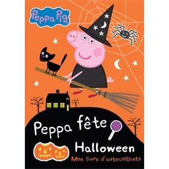 Peppa Pig Mon Livre D Autocollants Peppa Pig Peppa Fete Halloween