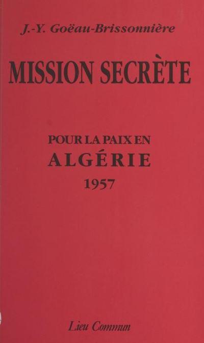 Mission secrete pour la paix en algerie