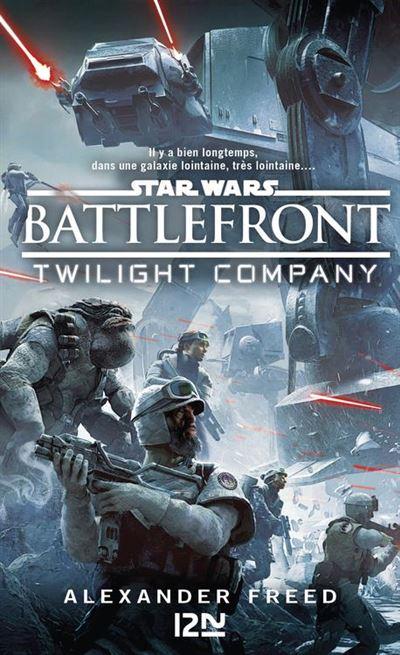 Star Wars - Battlefront - Twilight Compagny - 9782823868364 - 9,99 €