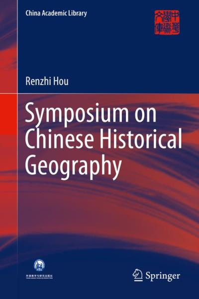 Symposium on chinese historical geography