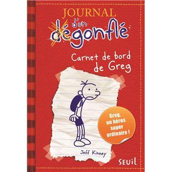 Journal D Un Degonfle Tome 1 Carnet De Bord De Greg Heffley Journal D Un Degonfle