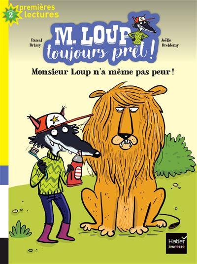 M. Loup toujours prêt - Monsieur Loup n'a même pas peur CP/CE1 6/7 ans