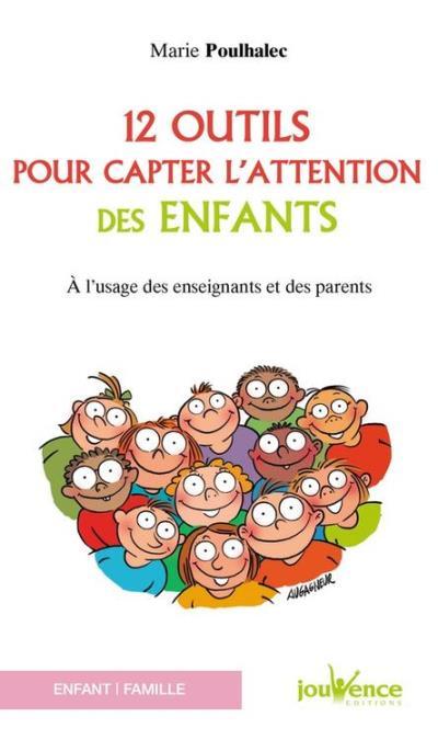 12 outils pour capter l'attention des enfants - 9782889054336 - 3,99 €