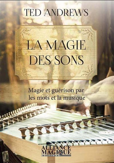 La magie des sons