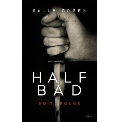 Half bad - Tome 2 : Nuit rouge