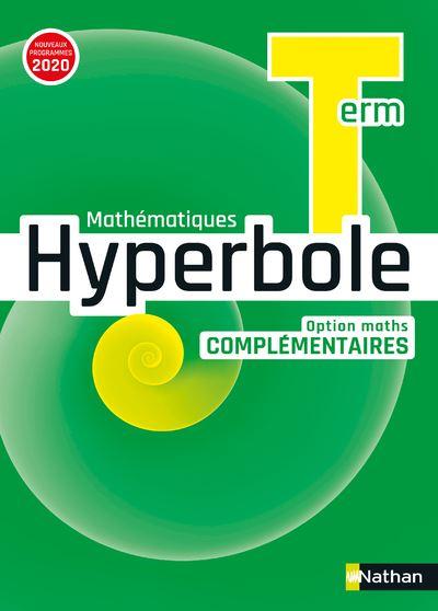 Hyperbole Term - Option Maths Complémentaires - Manuel 2020