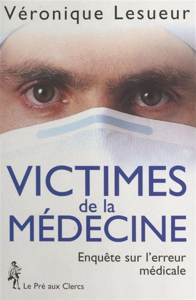 Victimes de la médecine
