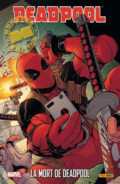 Deadpool : la mort de deadpool
