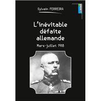 L'inévitable défaite allemande