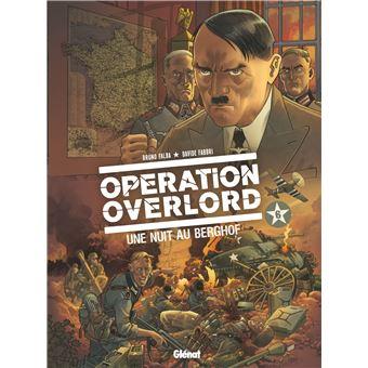 Opération OverlordUne nuit au Berghof