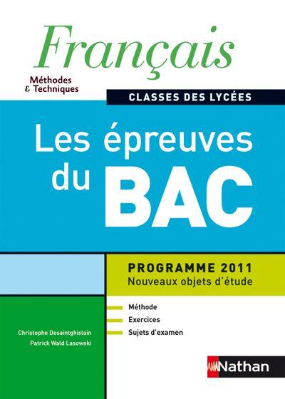 Français Méthodes et Techniques, Classes des Lycées, Les Épreuves Du Bac