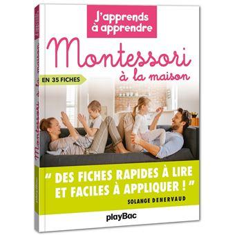 Adopter Montessori au quotidien - J'apprends à apprendre