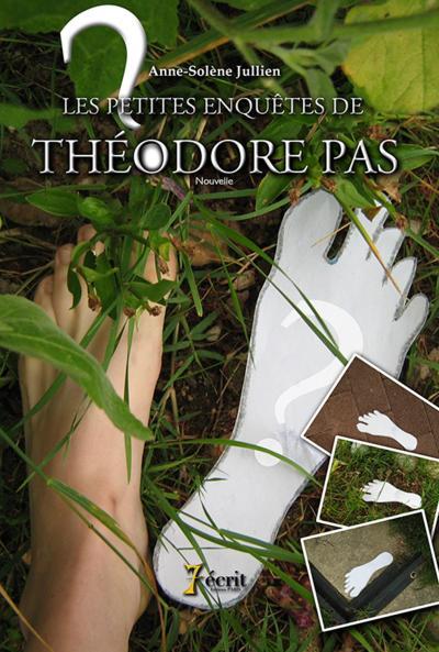 Les petites enquêtes de Théodore Pas