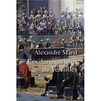 Les derniers jours de Versailles