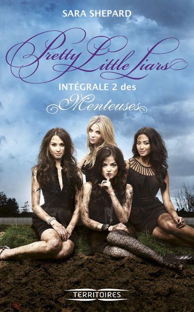 Pretty Little Liars - L'intégrale Tome 2 : Les menteuses