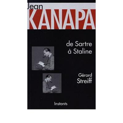 Jean Kanapa de Sartre à Staline, 1921-1948