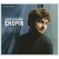 Chopin: Mazurkas et Sonate Numéro 3