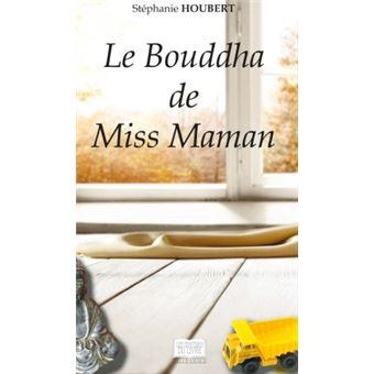 Le Bouddha de Miss Maman