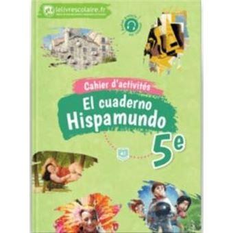 Hispamundo Espagnol 5eme A1 Cahier D Activites Workbook