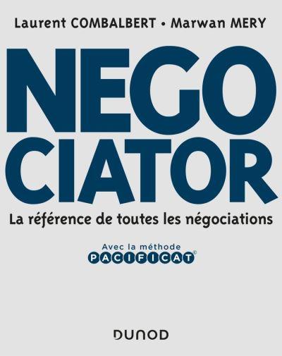 Negociator - La référence de toutes les négociations - 9782100795154 - 30,99 €