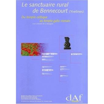 Le sanctuaire rural de bennecourt
