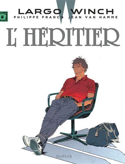 L'héritier - tome 1 - Largo Winch