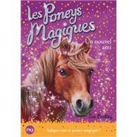 Les poneys magiques - numéro 1 Un nouvel ami