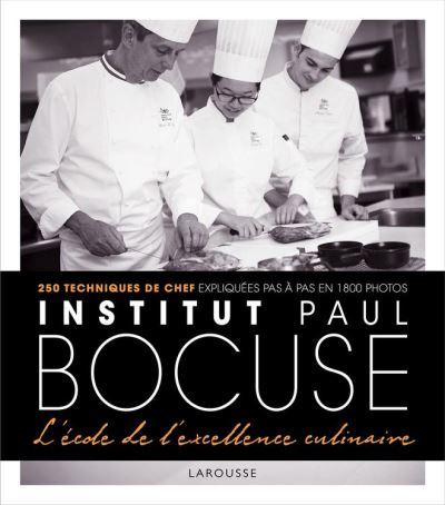 Institut Bocuse - L'école de l'excellence culinaire - 9782035930125 - 48,99 €