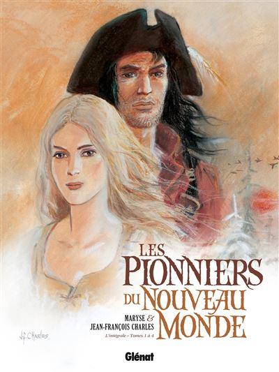 Les Pionniers du nouveau monde - Intégrale T01 à