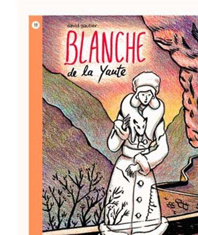 Blanche de la Yaute