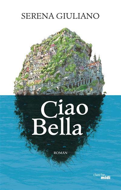 Ciao Bella - 9782749161051 - 0,00 €