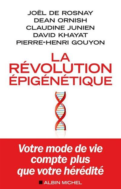 La Révolution épigénétique - Votre mode de vie compte plus que votre hérédité - 9782226431554 - 9,99 €