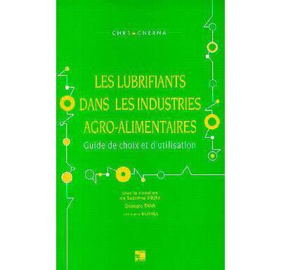 Les Lubrifiants dans les industries agro-alimentaires