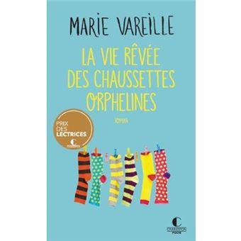La vie rêvée des chaussettes orphelines - Poche - Marie Vareille - Achat Livre ou ebook | fnac