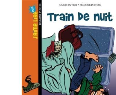 J Aime Lire Plus N03 Train De Nuit Poche Sigrid Baffert Frederik Peeters Achat Livre Fnac