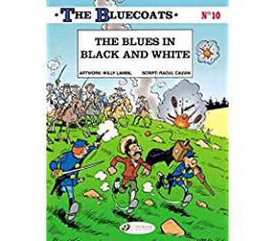 The Bluecoats - tome 10 The blues in black and white