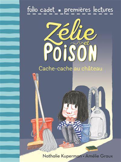 Zélie et Poison, 7 : Cache-cache au château