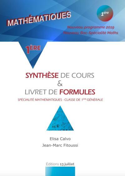 Mathématiques 1ère Synthèse de cours et livret de formules