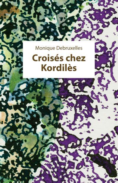 Croisés chez Kordilès