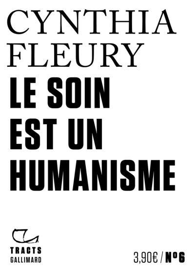 Tracts (N°6) - Le Soin est un humanisme - 9782072859892 - 3,49 €