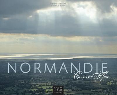 Normandie Corps & Âme
