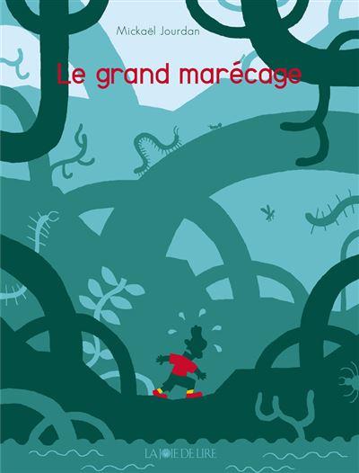 Le grand marecage