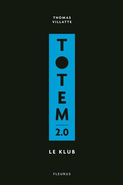 Totem - Tome 2 : Le klub
