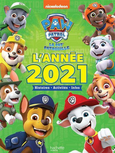 Pat' Patrouille - L'année 2021