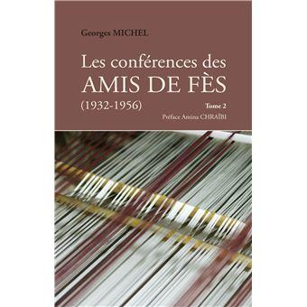 Les conférences des AMIS DE FÈS (1932-1956)