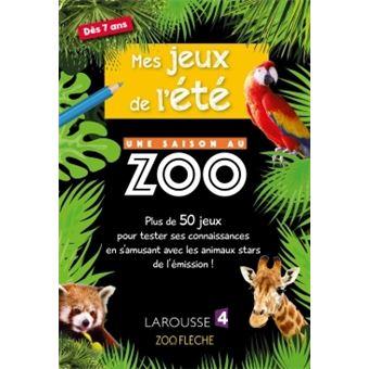 Mes Jeux De L Ete Une Saison Au Zoo