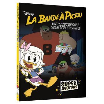 La bande à PicsouLA BANDE À PICSOU - Super Aventure - Ep. 4 - Un anniversaire chez les Rapetou