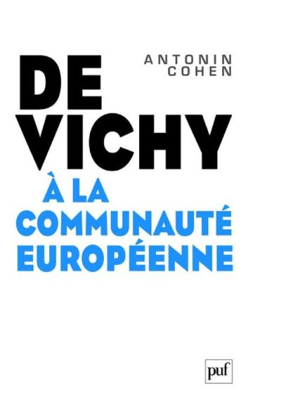 De Vichy à la Communauté européenne - 9782130792062 - 19,99 €
